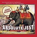 Adams, j. / Thomas, tilson Michael / Adams, john - Absolute Jest Grand Pianola Music [SACD]