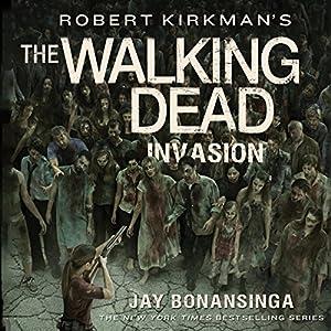Robert Kirkman's The Walking Dead: Invasion Hörbuch