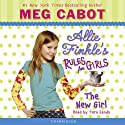 Allie Finkle's Rules for Girls #2: The New Girl Audiobook by Meg Cabot Narrated by Tara Sands