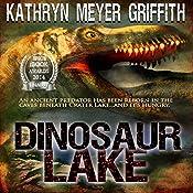 Dinosaur Lake | Kathryn Meyer Griffith