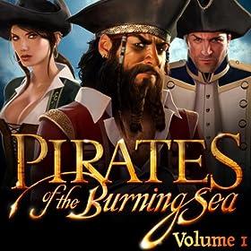 Pirates of the Burning Sea Vol. 1