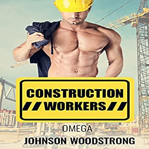Omega: Construction Workers Audiobook