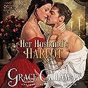Her Husband's Harlot: Mayhem in Mayfair, Book 1 Audiobook by Grace Callaway Narrated by Erin Mallon