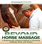 Beyond Horse Massage: A Breakthrough...