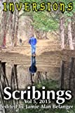 Scribings, Vol 5: Inversions (Volume 5)