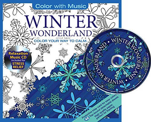 Winter Wonderland Adult Coloring Book With Bonus Relaxation Music CD Included: Color With Music