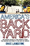 America's Backyard: The United States...