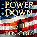 Power Down: Dewey Andreas, Book 1 (       UNABRIDGED) by Ben Coes Narrated by Peter Hermann