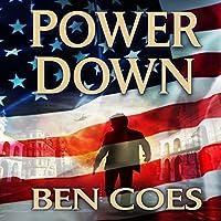 Power Down: Dewey Andreas, Book 1 Hörbuch von Ben Coes Gesprochen von: Peter Hermann