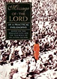 img - for Message of the Lord: As A Practical Philosophy Based on the Bhadavad Gita Teachings of Sri Sathya Sa book / textbook / text book