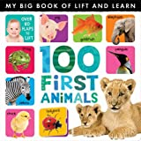 img - for My Lift the Flap 100 First Animals book / textbook / text book