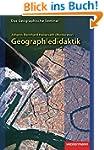 Geographiedidaktik: Theorie-Themen-Fo...