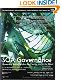 SOA Governance: Governing Shared Services On-Premise and in the Cloud (The Prentice Hall Service Technology Series from Thomas Erl)