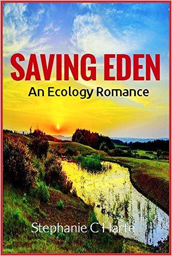 Book: Saving Eden - An International Ecology romance by Stephanie C. Harte