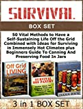 img - for Survival Box Set: 50 Vital Methods to Have a Self-Sustaining Life Off the Grid Combined with Ideas for Surviving in Immensely Hot Climates plus Beginners ... Off Grid Living, Survival SOS Pantry) book / textbook / text book