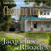 Changing Times: Hidden Mountain, Book 2 | Jacqueline Rhoades