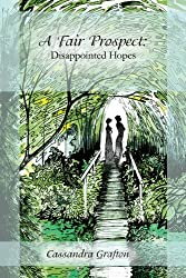 A Fair Prospect: Disappointed Hopes (English Edition)