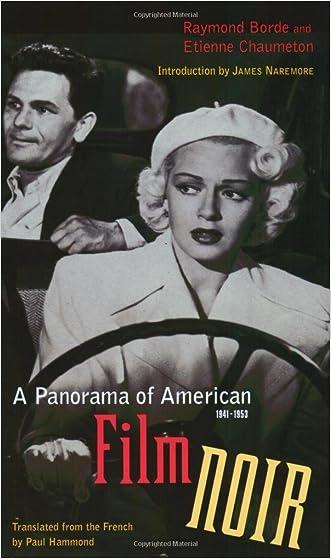 A Panorama of American Film Noir (1941-1953)