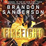 Firefight: Reckoners, Book 2 (       UNABRIDGED) by Brandon Sanderson Narrated by MacLeod Andrews