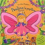 echange, troc Bénédicte Capelle-Perceval - Pauline le papillon