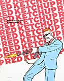 RED KETCHUP T.02 : L'INTÉGRALE