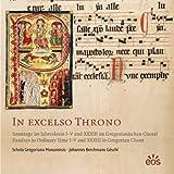 In excelso Throno: Sonntage im Jahreskreis I-V und XXXIII im Gregorianischen Choral / Sundays in Ordinary-Time I-V and XXXIII in Gregorian Chant