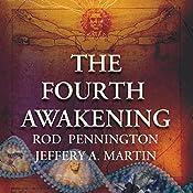 The Fourth Awakening | Rod Pennington, Jeffery A. Martin