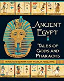Marcia Williams Ancient Egypt: Tales of Gods and Pharaohs