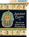 Ancient Egypt: Tales of Gods and Phar...