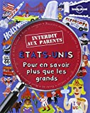 ETATS-UNIS INTERDIT AUX PARENTS - POUR EN SAVOIR PLUS QUE LES GRANDS
