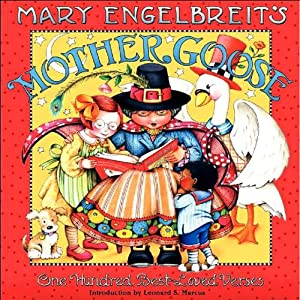 Mary Engelbreit's Mother Goose: One Hundred Best-Loved Verses | [Mary Engelbreit]