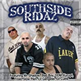 Chicano Rap All Stars - Southside Ridaz