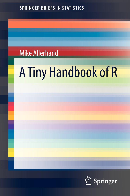 A Tiny Handbook of R