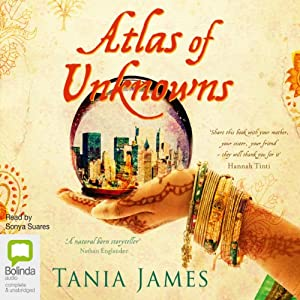 Atlas of Unknowns | [Tania James]