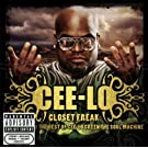 Closet Freak: The Best Of Cee-Lo Green The Soul Machine [Explicit]