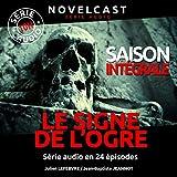 img - for Le signe de l'ogre: Saison int grale book / textbook / text book