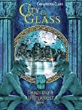 City of Glass (Chroniken der Unterwelt, Band 3)