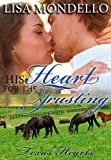 His Heart for the Trusting (Book 2 - Texas Hearts (Contemporary Western Romance)