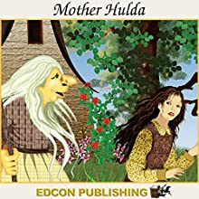 Mother Hulda: Palace in the Sky Classic Children's Tales Audiobook by  Imperial Players Narrated by  Imperial Players