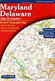echange, troc  - Maryland and Delaware Atlas & Gazetteer
