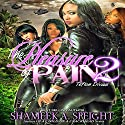 Teflon Divas: The Pleasure of Pain, Book 2 Audiobook by Shameek A. Speight Narrated by Tracie