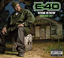 E-40 - Revenue Retrievin: Graveyard Shift