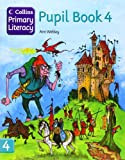 Collins Primary Literacy: Pupil Book Bk. 4