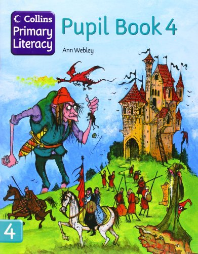Collins Primary Literacy - Pupil Book 4: Pupil Book Bk. 4