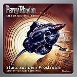Sturz aus dem Frostrubin (Perry Rhodan Silber Edition 131) | Ernst Vlcek,K. H. Scheer,William Voltz,Hans Kneifel,Marianne Sydow