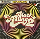 Black Feeling Volume 2