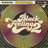 Black Feeling Volume 2
