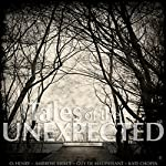 Tales of the Unexpected | Kate Chopin,O. Henry,Katherine Mansfield,Guy de Maupassant,Ambrose Bierce
