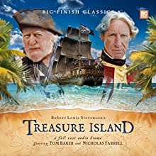 Treasure Island (Dramatized) Audiobook by Robert Louis Stevenson, Barnaby Edwards Narrated by Tom Baker, Nicholas Farrell, Edward Holtom, Nicholas Pegg, Tony Millan, Tony Haygarth