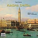 Andrea Delfin | Paul Heyse